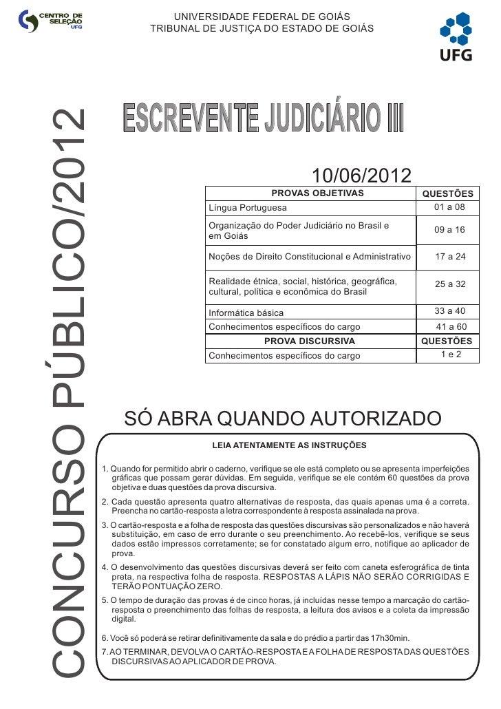 UFG/CS                                 TRIBUNAL DE JUSTIÇA DO ESTADO DE GOIÁS                             CONCURSO PÚBLICO...