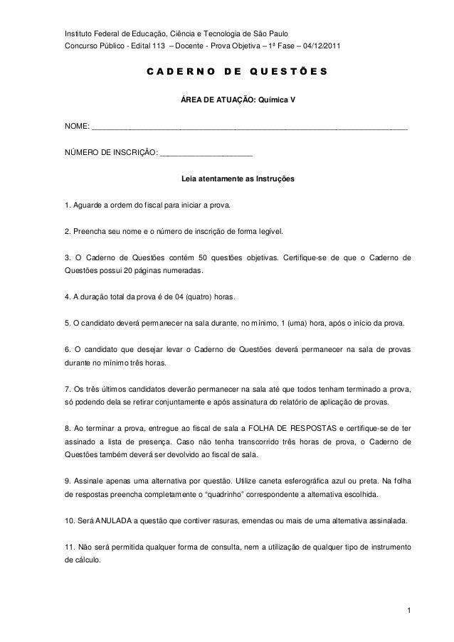 Instituto Federal de Educação, Ciência e Tecnologia de São Paulo Concurso Público - Edital 113 – Docente - Prova Objetiva ...