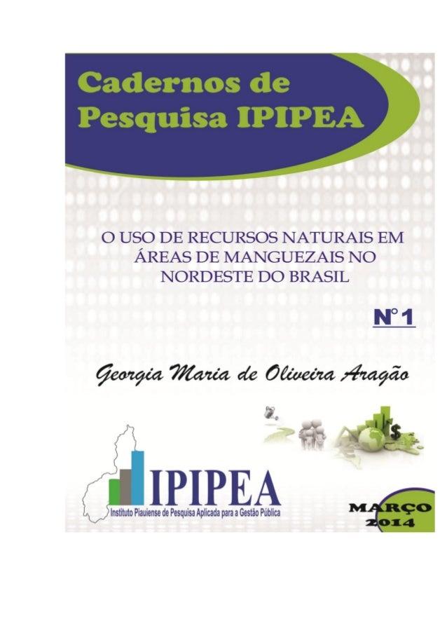 Presidente Georgia Maria de Oliveira Aragão Diretor Executivo Rafael Costa da Cruz Secretário Executivo Hênio de Oliveira ...