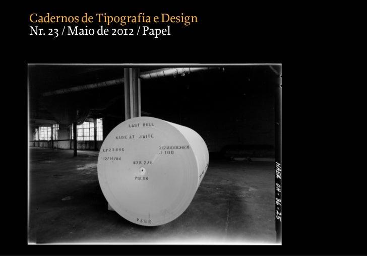 Cadernos de Tipografia e DesignNr. 23 / Maio de 2012 / Papel