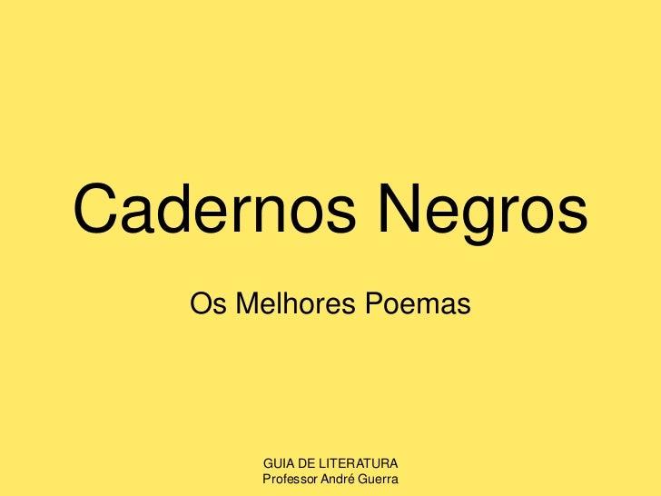 Cadernos Negros<br />Os Melhores Poemas<br />GUIA DE LITERATURA                                                    Profess...