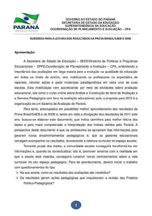 GOVERNO DO ESTADO DO PARANÁ SECRETARIA DE ESTADO DA EDUCAÇÃO SUPERINTENDÊNCIA DA EDUCAÇÃO COORDENAÇÃO DE PLANEJAMENTO E AV...