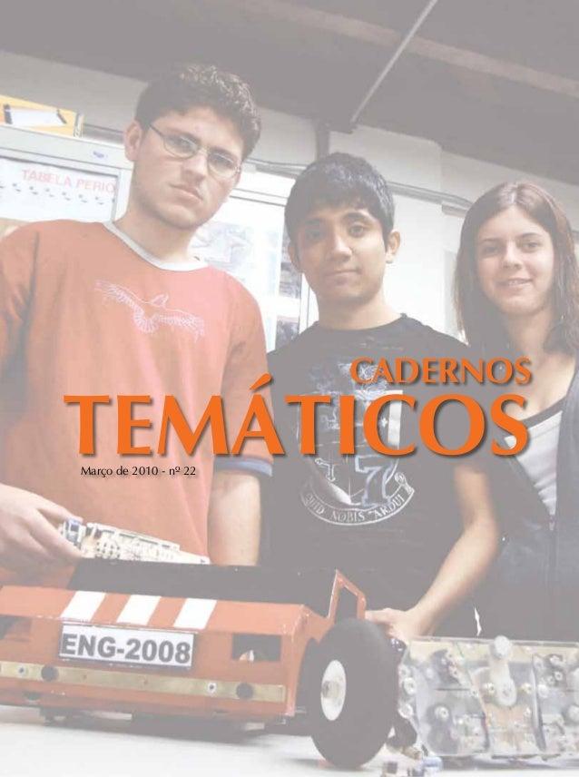 Cadernos TEMÁTICOSMarço de 2010 - nº 22