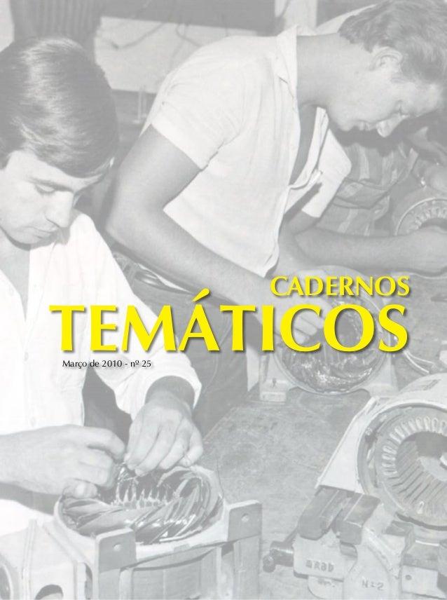 CadernosTEMÁTICOSMarço de 2010 - nº 25