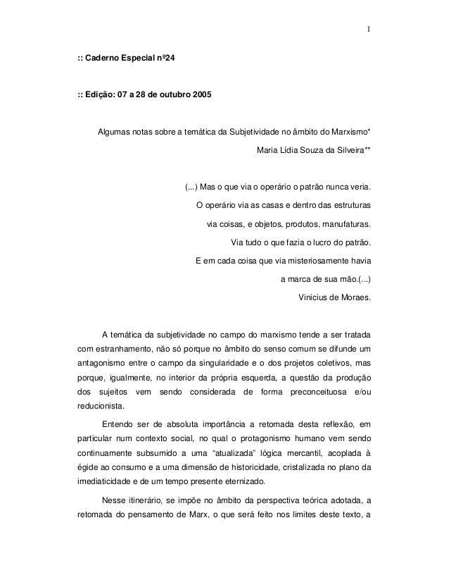 1:: Caderno Especial nº24:: Edição: 07 a 28 de outubro 2005      Algumas notas sobre a temática da Subjetividade no âmbito...