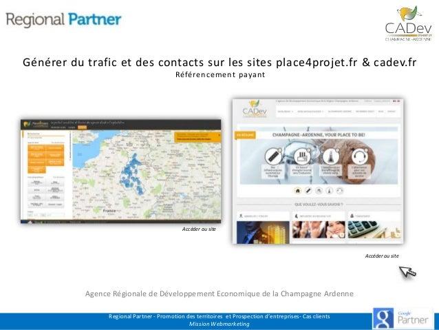 Générer du trafic et des contacts sur les sites place4projet.fr & cadev.fr Référencement payant  Accéder au site  Accéder ...