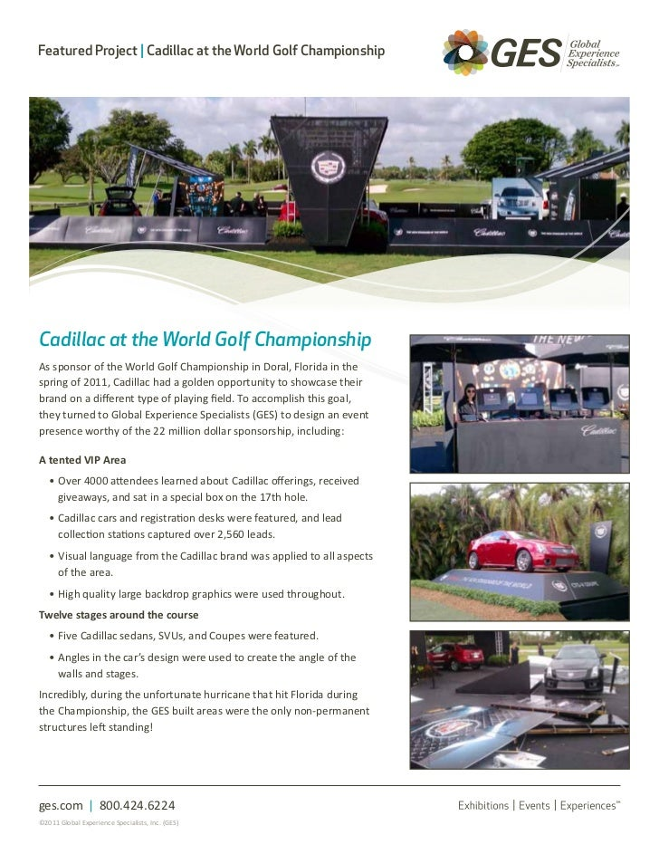 Featured Project | Cadillac at the World Golf ChampionshipCadillac at the World Golf ChampionshipAs sponsor of the World G...