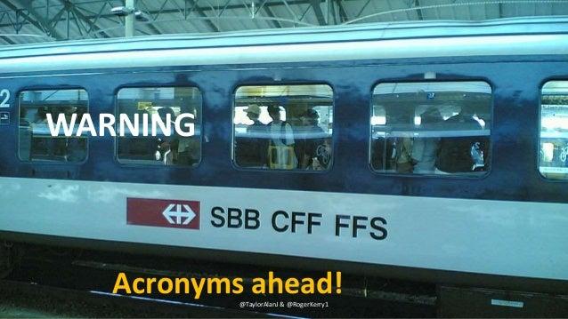 @TaylorAlanJ & @RogerKerry1 WARNING Acronyms ahead!