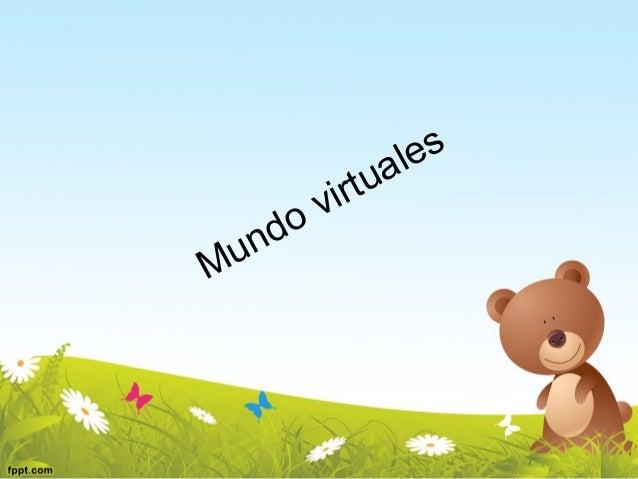 Mundo virtuales