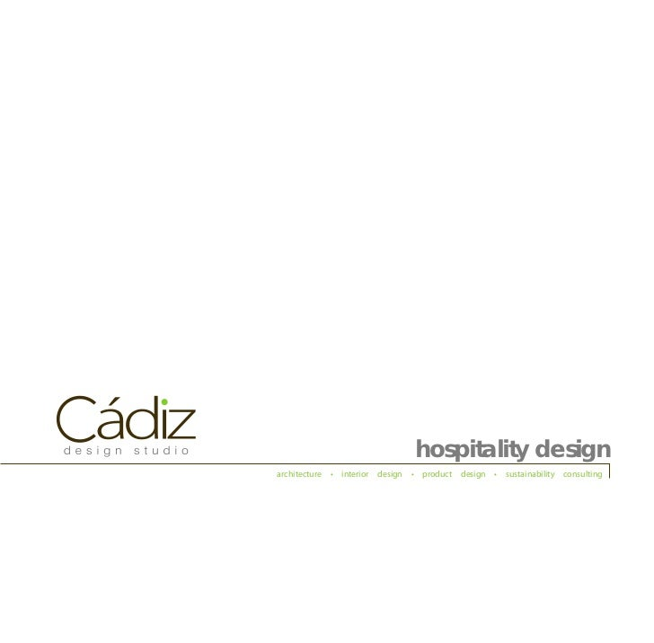 hospitality designarchitecture • interior design • product design • sustainability consulting