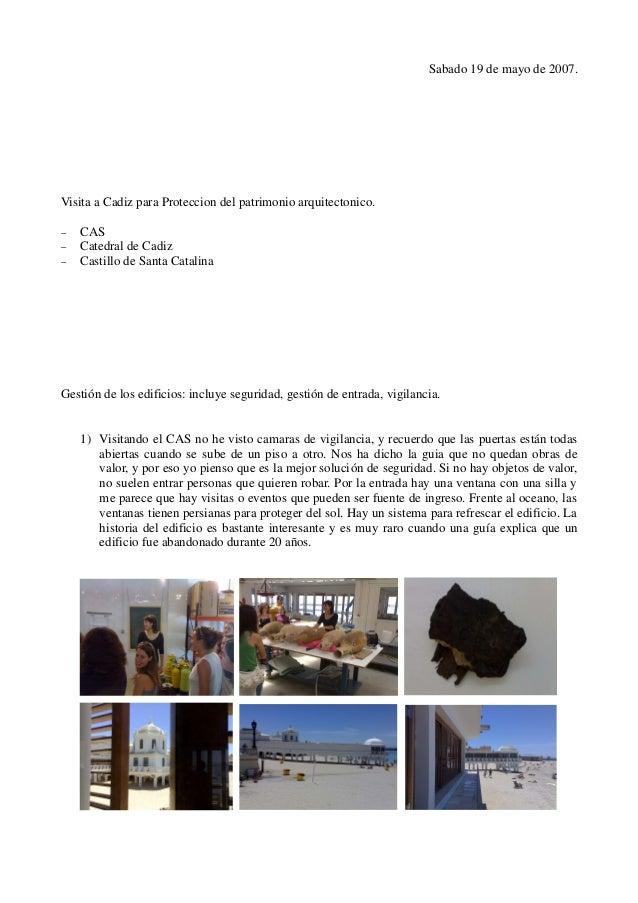 Sabado 19 de mayo de 2007.Visita a Cadiz para Proteccion del patrimonio arquitectonico.−   CAS−   Catedral de Cadiz−   Cas...