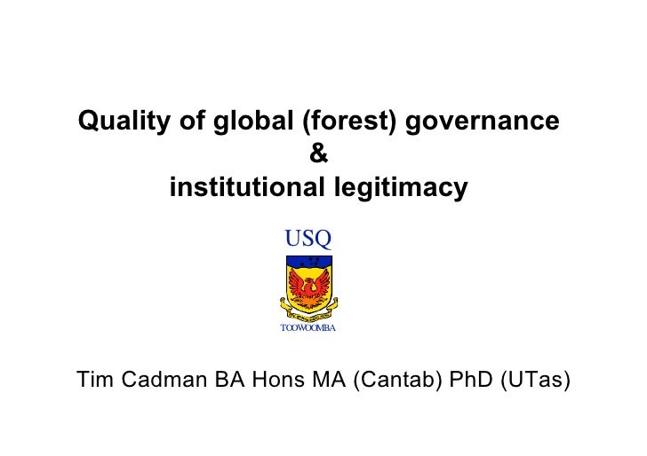 Quality of global (forest) governance                    &        institutional legitimacy                        USQ    ...
