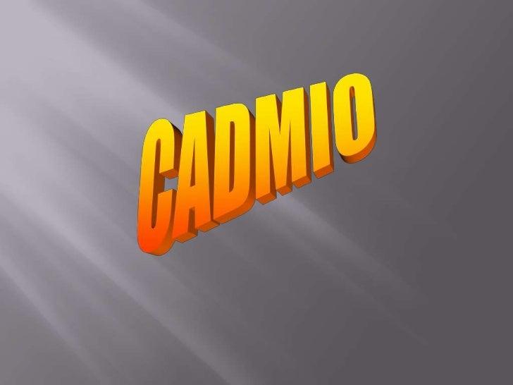 CADMIO<br />