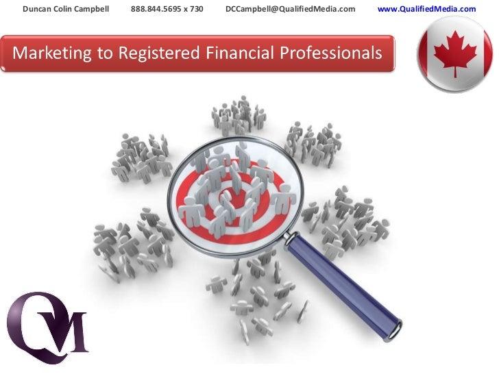 Duncan Colin Campbell  888.844.5695 x 730  DCCampbell@QualifiedMedia.com  www.QualifiedMedia.com