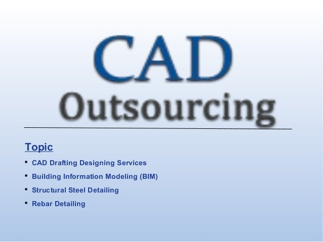 CAD Outsourcing Services - CAD Outsourcing