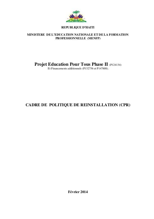 1 REPUBLIQUE D'HAITI MINISTERE DE L'EDUCATION NATIONALE ET DE LA FORMATION PROFESSIONNELLE (MENFP) Projet Education Pour T...