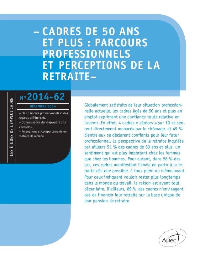 – CADRES DE 50 ANS  ET PLUS : PARCOURS  PROFESSIONNELS  ET PERCEPTIONS DE LA  RETRAITE–  LES ÉTUDES DE L'EMPLOI CADRE  N°2...