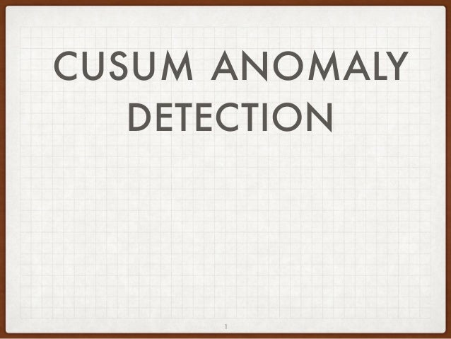 CUSUM ANOMALY DETECTION 1