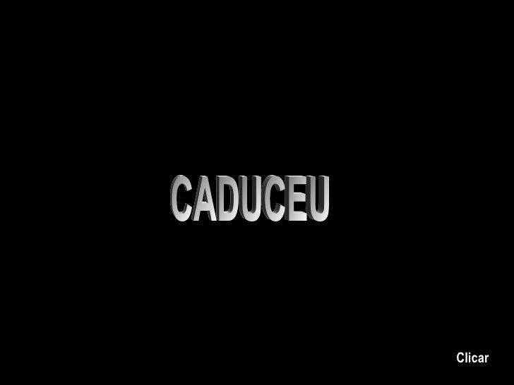 CADUCEU Clicar