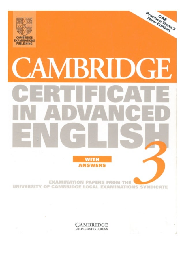 CERTIFICATE a  IN ADVANCED  Enicnijs  ANSWEIIS      EXAMINATION PAPERS FROM THE UNIVERSITY' OF CHMDRÉÏIDGE LOCAL EXAMINATI...