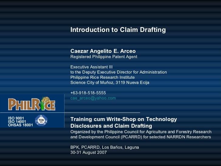 Introduction to Claim DraftingCaezar Angelito E. ArceoRegistered Philippine Patent AgentExecutive Assistant IIIto the Depu...