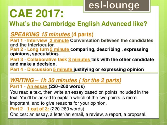 SPEAKING 15 minutes (4 parts) Part 1 - Interview 2 minute Conversation between the candidates and the interlocutor. Part 2...