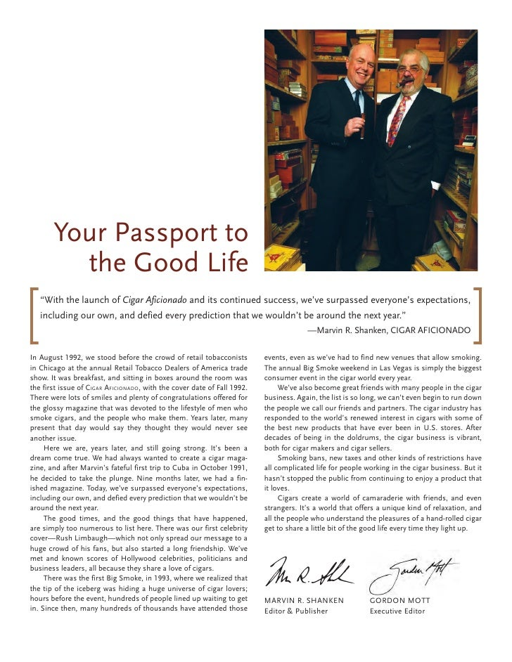 """Your Passport to          the Good Life    """"With the launch of Cigar Aficionado and its continued success, we've surpassed..."""