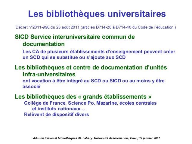 Décret n°2011-996 du 23 août 2011 (articles D714-28 à D714-40 du Code de l'éducation ) SICD Service interuniversitaire com...