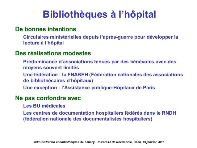 De bonnes intentions Circulaires ministérielles depuis l'après-guerre pour développer la lecture à l'hôpital Des réalisati...