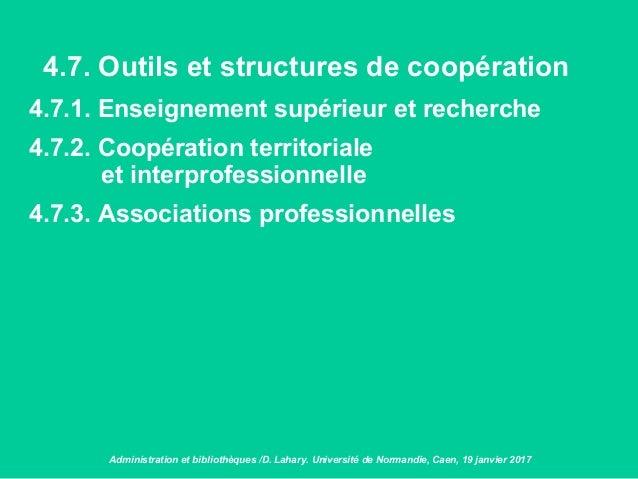 4.7. Outils et structures de coopération 4.7.1. Enseignement supérieur et recherche 4.7.2. Coopération territoriale et int...