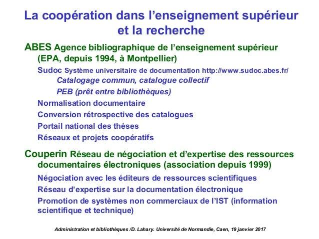 La coopération dans l'enseignement supérieur et la recherche ABES Agence bibliographique de l'enseignement supérieur (EPA,...