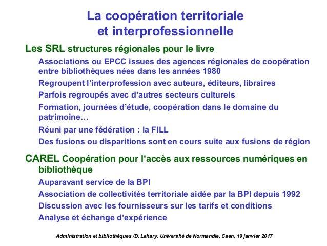 Les SRL structures régionales pour le livre Associations ou EPCC issues des agences régionales de coopération entre biblio...
