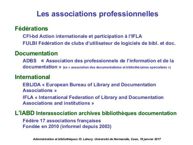 Fédérations CFI-bd Action internationale et participation à l'IFLA FULBI Fédération de clubs d'utilisateur de logiciels de...