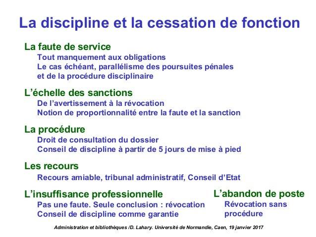 La discipline et la cessation de fonction La faute de service Tout manquement aux obligations Le cas échéant, parallélisme...