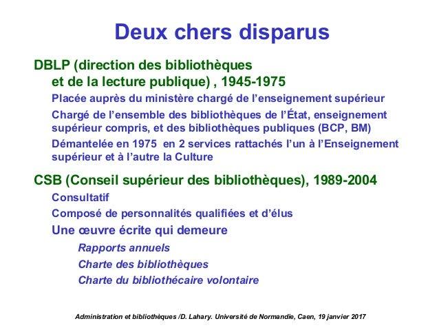 DBLP (direction des bibliothèques et de la lecture publique) , 1945-1975 Placée auprès du ministère chargé de l'enseigneme...