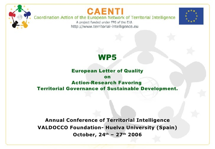 WP5 European Letter of Quality on Action-Research Favoring  Territorial Governance of Sustainable Development. Annual Conf...