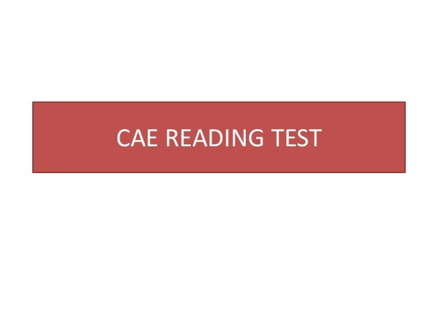 CAE READING TEST