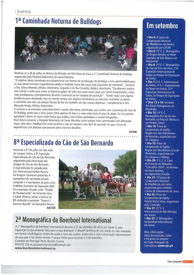 Eventos  1° Caminhada Noturna de Bulldogs     Realizou-se a 26 de julho,  na Marina da Afurada,  em Vila Nova de Gaia,  a ...