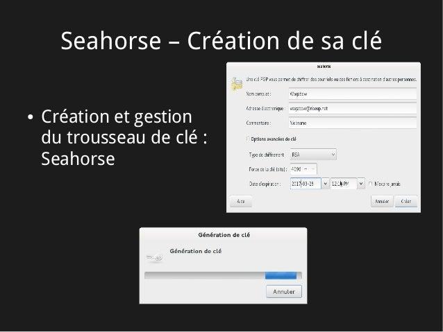 Seahorse – Création de sa clé ● Création et gestion du trousseau de clé: Seahorse