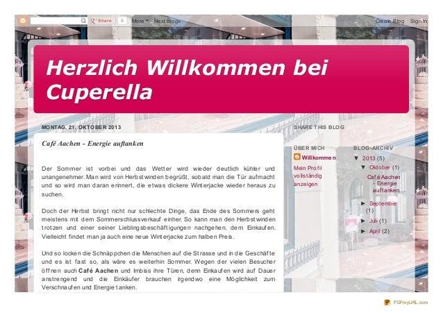 Share  0  More  Next Blog»  Create Blog  Sign In  Herzlich Willkommen bei Cuperella MONTAG, 21. OKTOBER 2013  Café Aachen ...