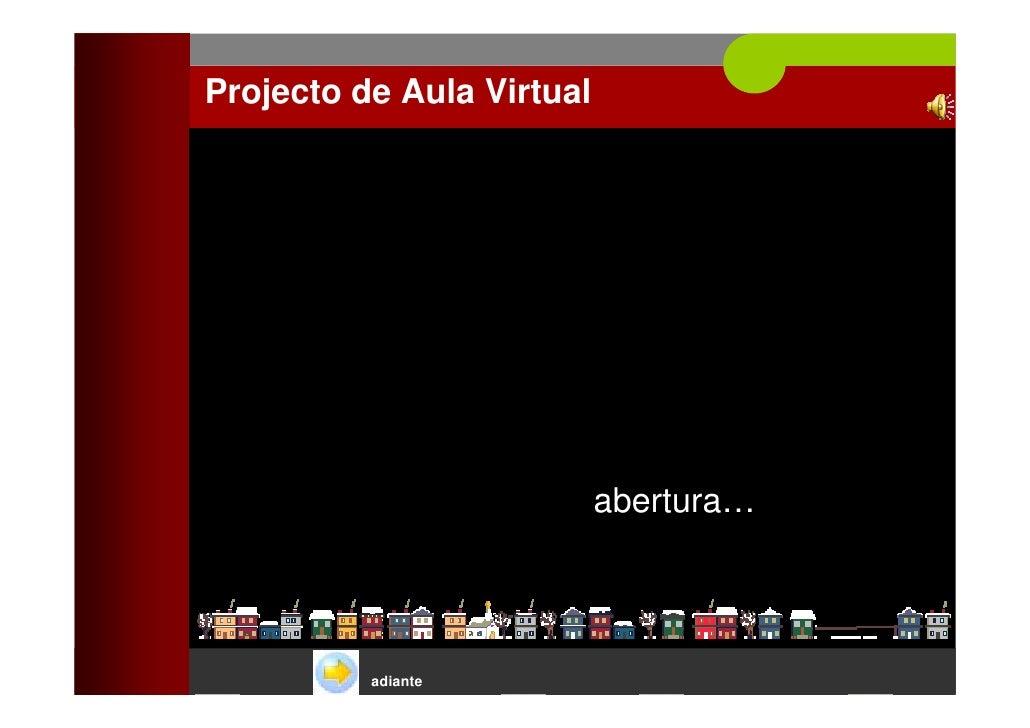 Projecto de Aula Virtual Aplicação do modelo Caf 2006 nas escolas                                                         ...