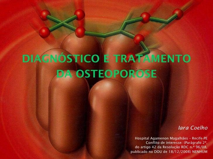 Iara Coelho Hospital Agamenon Magalhães – Recife-PE Conflito de interesse: (Parágrafo 2º, do artigo 42 da Resolução RDC n....