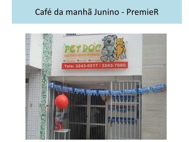 Café da manhã Junino - PremieR