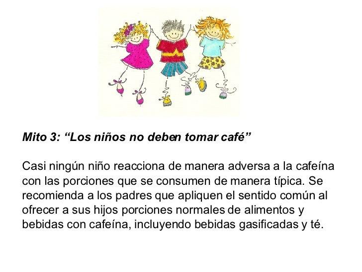 A Partir De Que Edad Se Puede Tomar Cafe