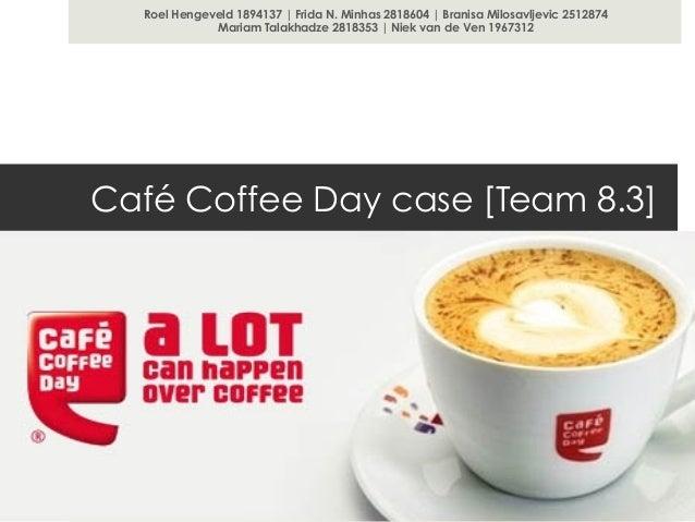 Café coffee day - case presentation