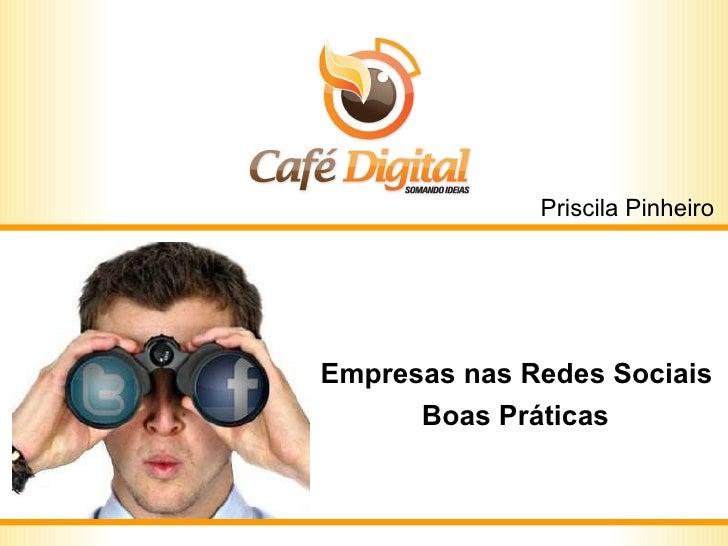 Empresas nas Redes Sociais  Boas Práticas   Priscila Pinheiro