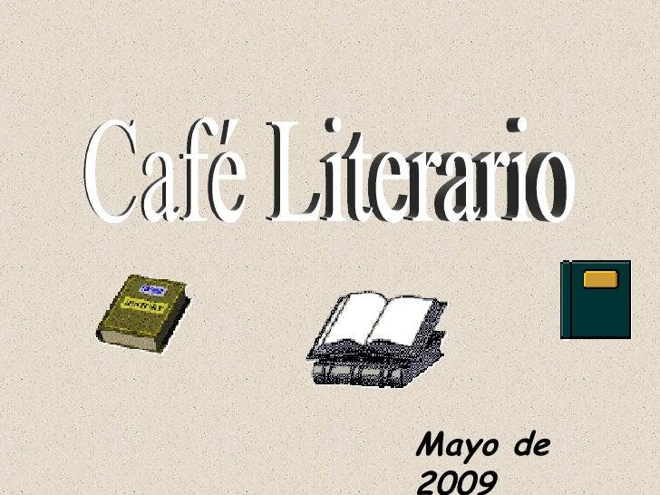 Café Literario Mayo de 2009