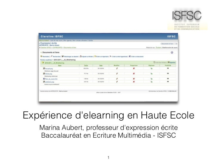 Expérience delearning en Haute Ecole   Marina Aubert, professeur dexpression écrite   Baccalauréat en Ecriture Multimédia ...