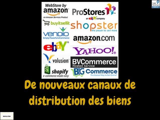 De nouveaux canaux de distribution des biens