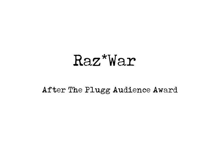 Raz*War After The Plugg Audience Award